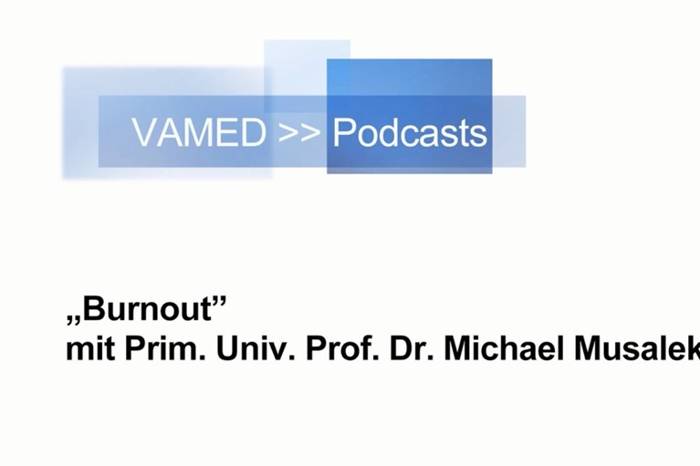 VAMED | Burn Out | Dr. Michael Musalek